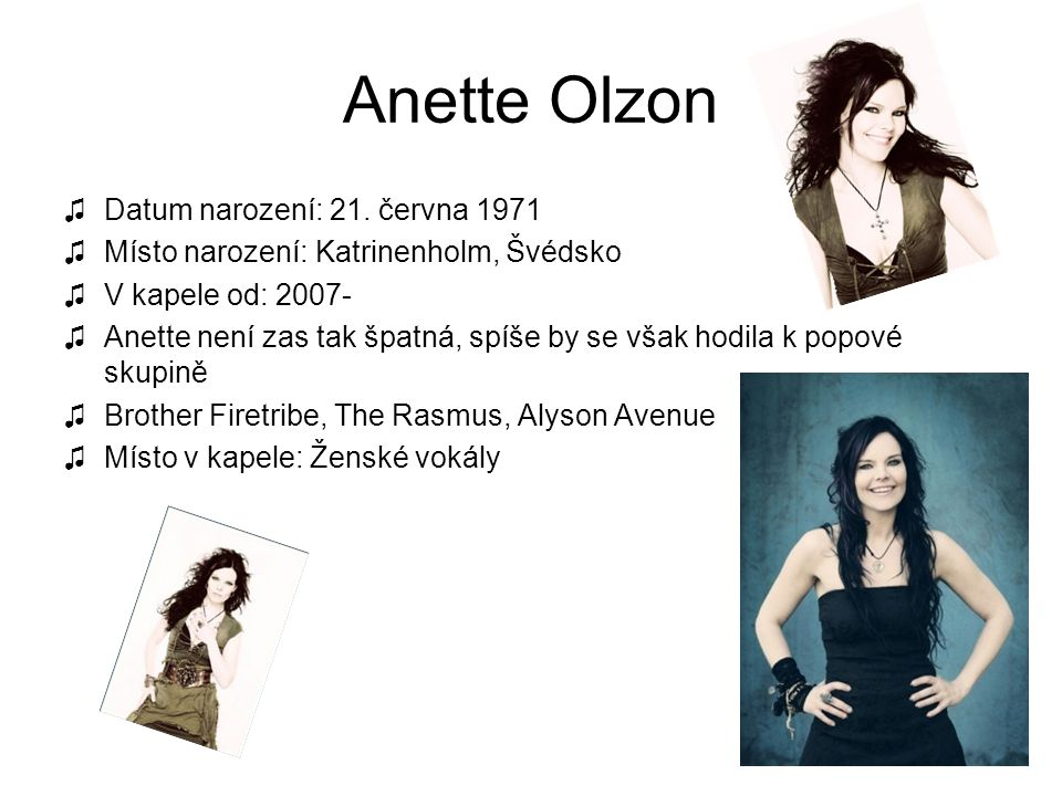 Anette Olzon Datum narození: 21. června 1971