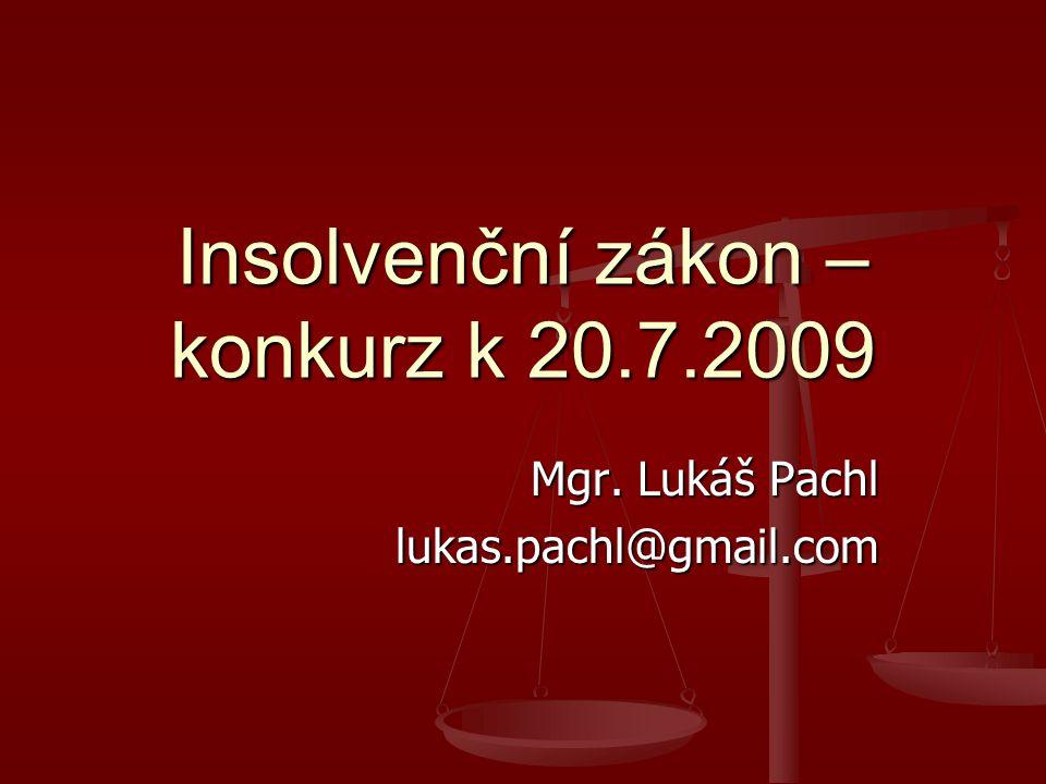 Insolvenční zákon – konkurz k 20.7.2009