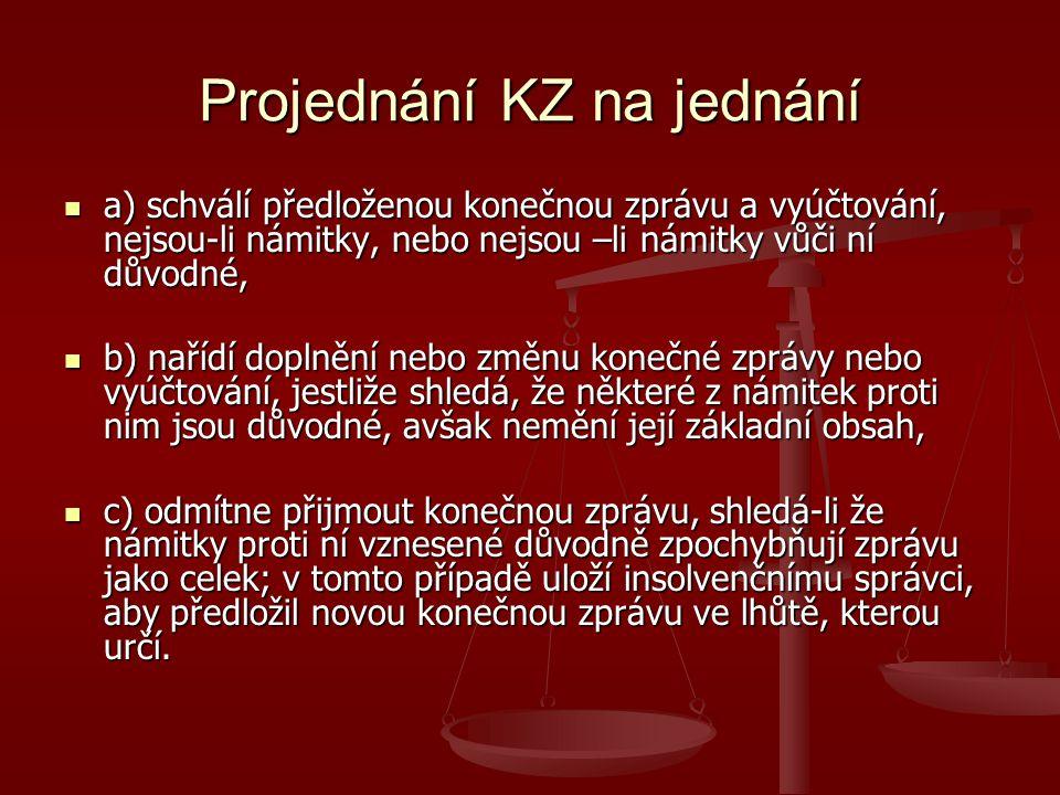 Projednání KZ na jednání