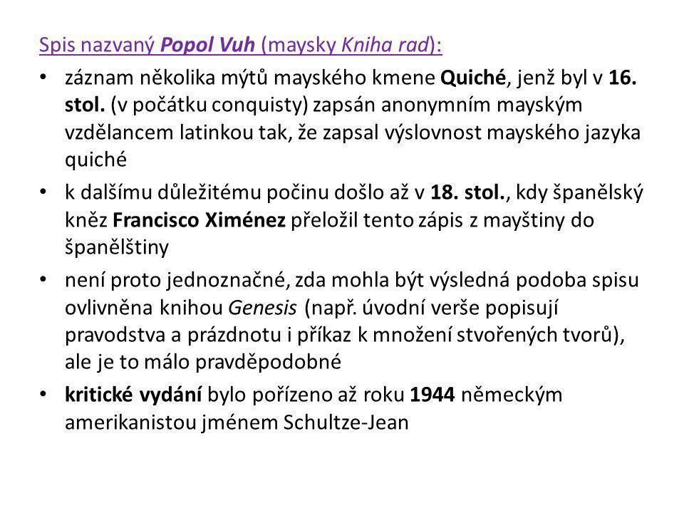 Spis nazvaný Popol Vuh (maysky Kniha rad):