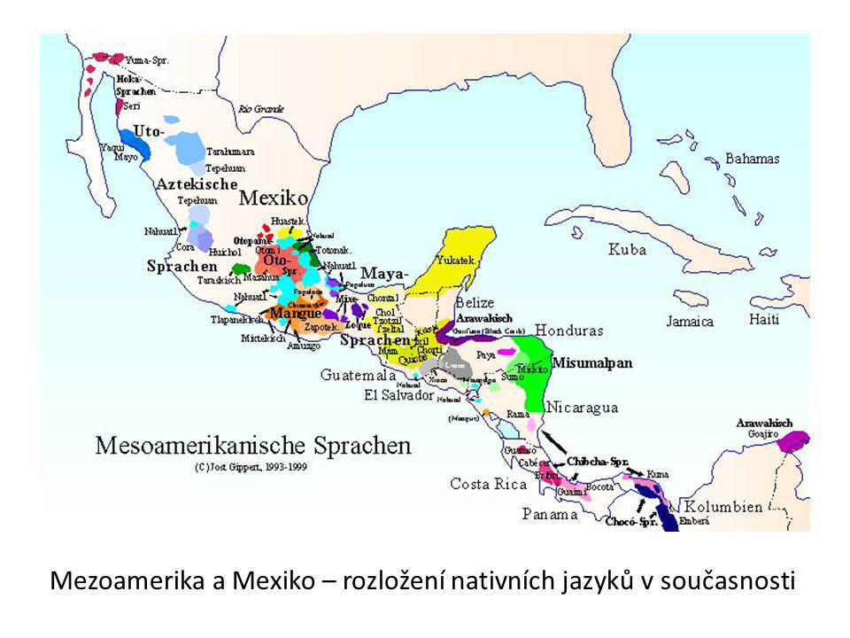 Mezoamerika a Mexiko – rozložení nativních jazyků v současnosti