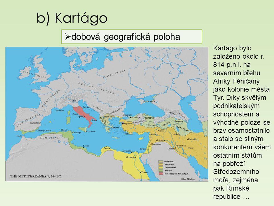 b) Kartágo dobová geografická poloha