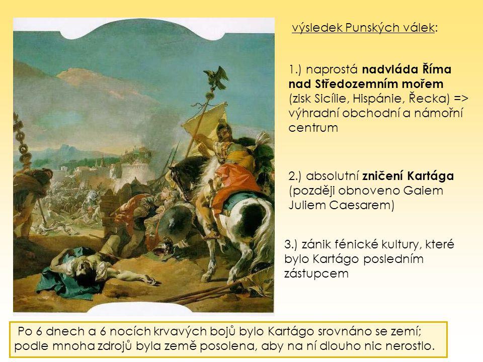výsledek Punských válek: