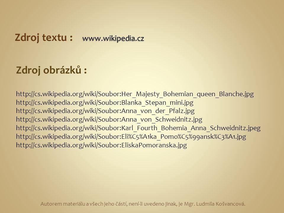Zdroj textu : www.wikipedia.cz