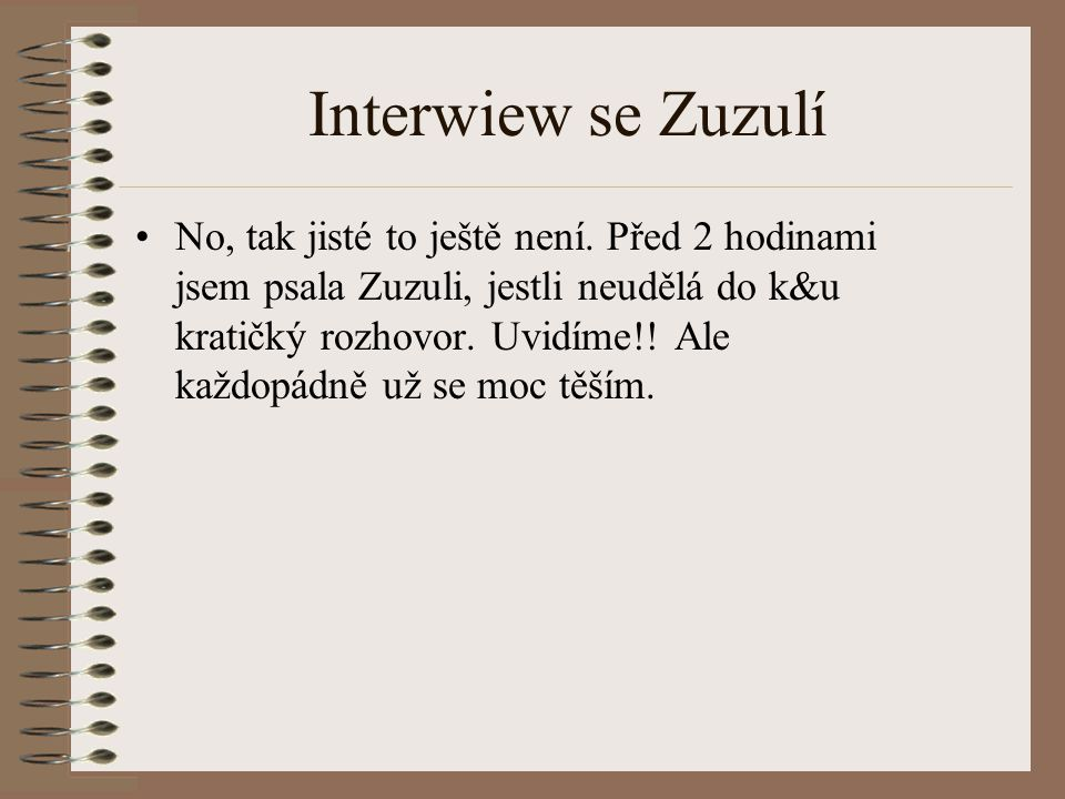 Interwiew se Zuzulí