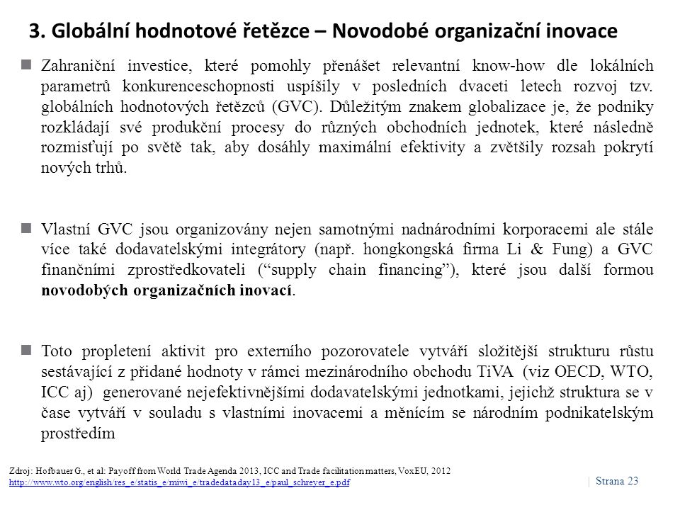 3. Globální hodnotové řetězce – Novodobé organizační inovace