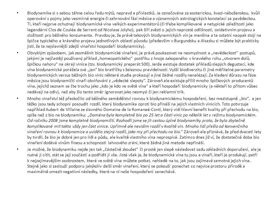 Biodynamika si s sebou táhne celou řadu mýtů, nepravd a přívlastků