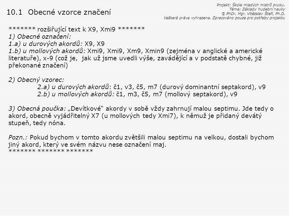 10.1 Obecné vzorce značení ******* rozšiřující text k X9, Xmi9 *******