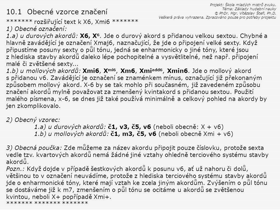 10.1 Obecné vzorce značení ******* rozšiřující text k X6, Xmi6 *******