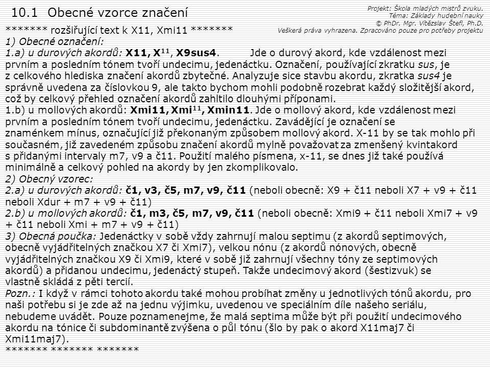 10.1 Obecné vzorce značení Projekt: Škola mladých mistrů zvuku. Téma: Základy hudební nauky.