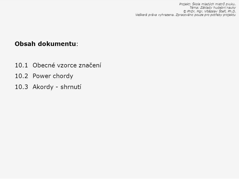 Obsah dokumentu: 10.1 Obecné vzorce značení 10.2 Power chordy