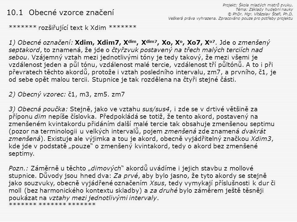 10.1 Obecné vzorce značení ******* rozšiřující text k Xdim *******