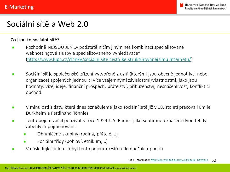 Sociální sítě a Web 2.0 E-Marketing Co jsou to sociální sítě