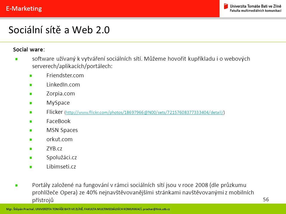 Sociální sítě a Web 2.0 E-Marketing Social ware: