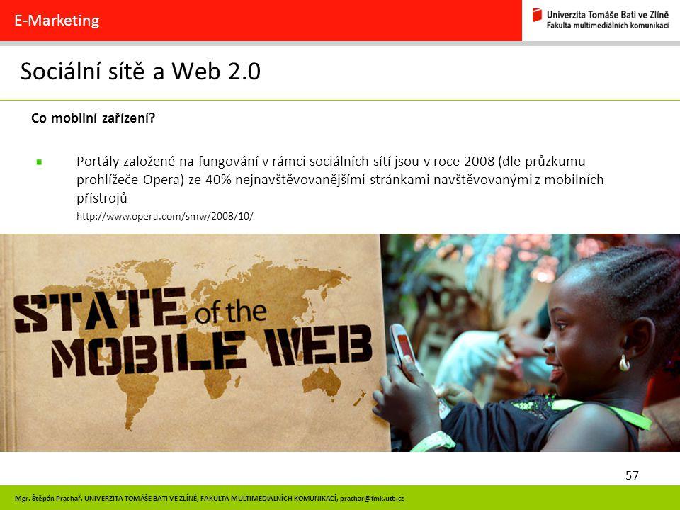 Sociální sítě a Web 2.0 E-Marketing Co mobilní zařízení