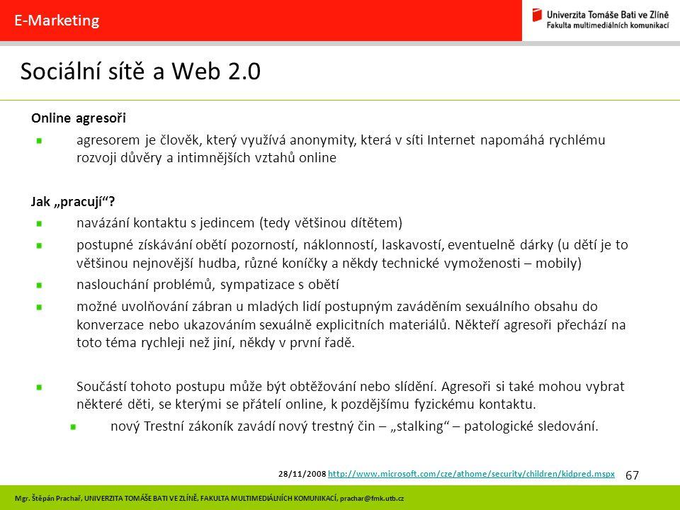 Sociální sítě a Web 2.0 E-Marketing Online agresoři