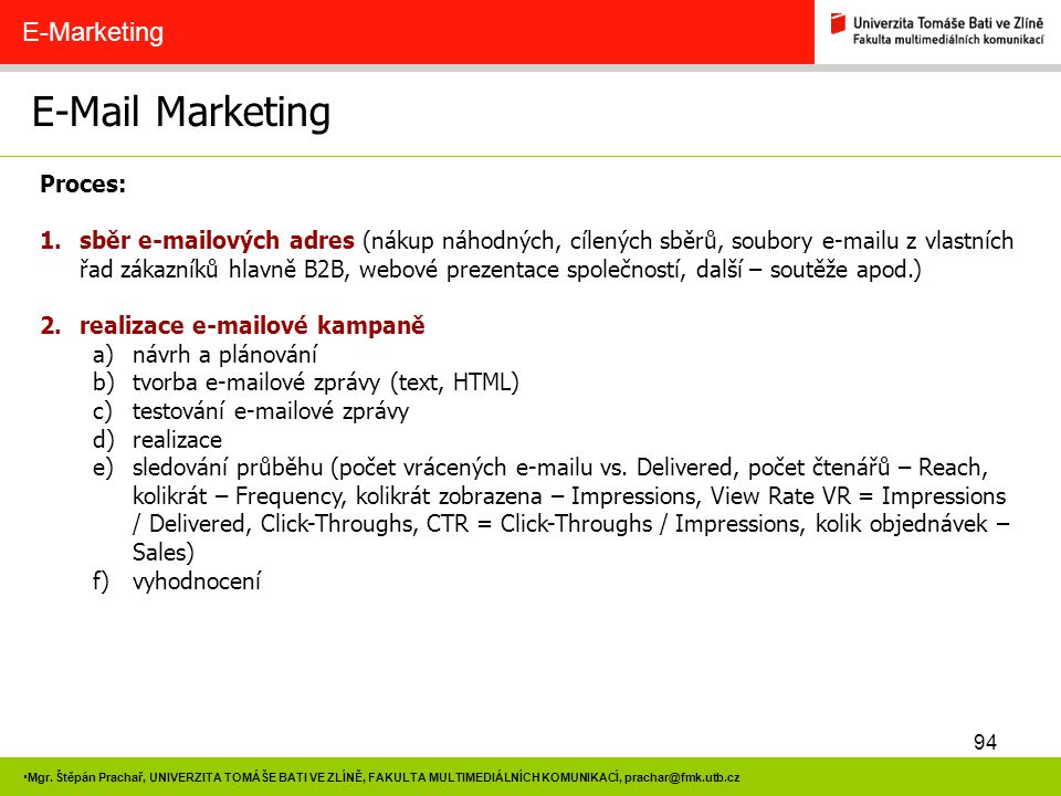 E-Mail Marketing E-Marketing Proces: