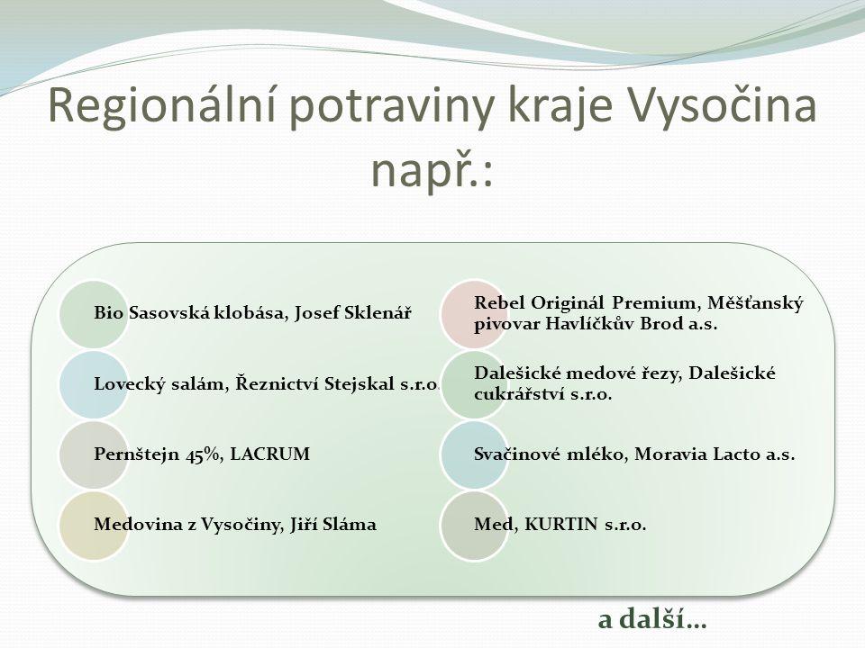 Regionální potraviny kraje Vysočina např.: