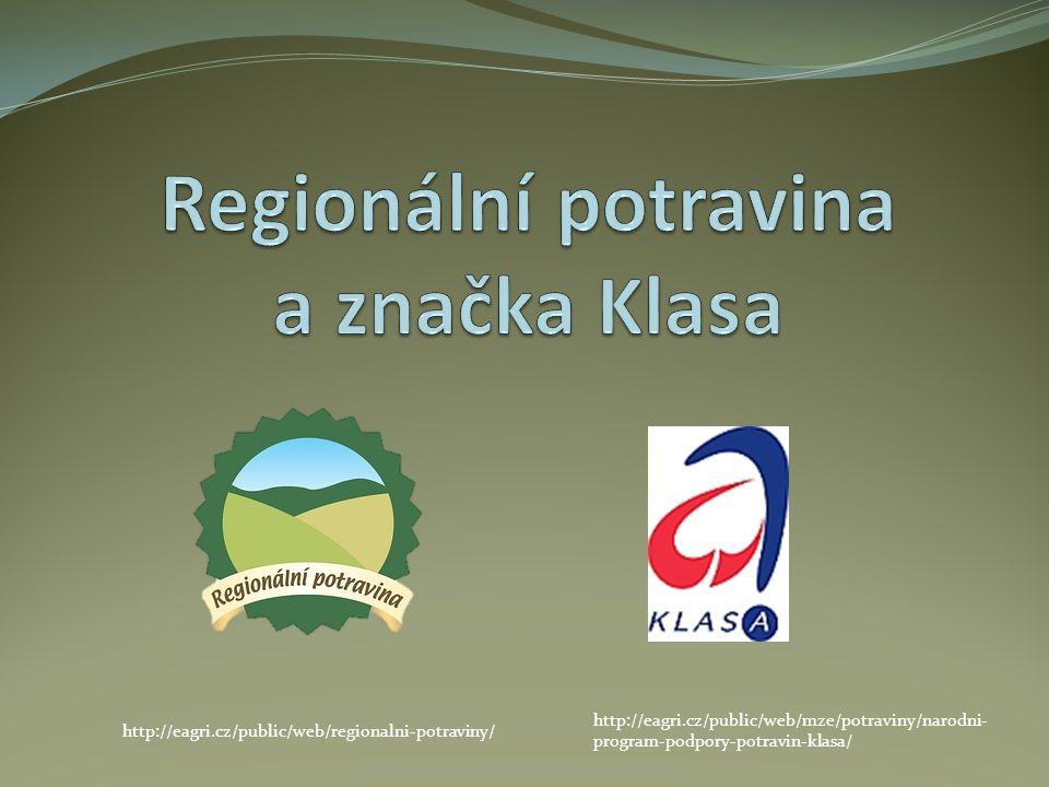 Regionální potravina a značka Klasa