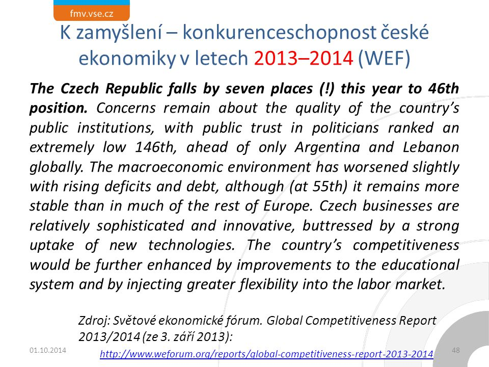 K zamyšlení – konkurenceschopnost české ekonomiky v letech 2013–2014 (WEF)