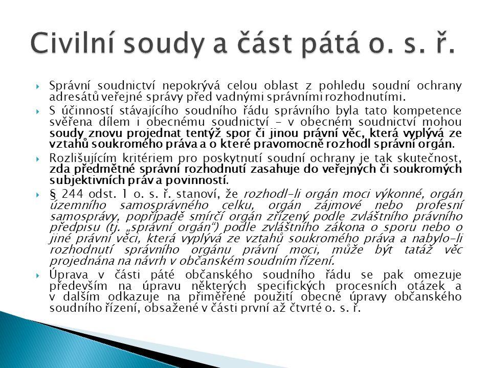 Civilní soudy a část pátá o. s. ř.