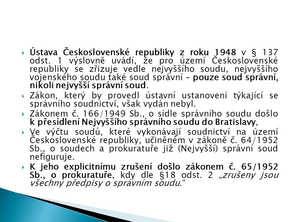 Ústava Československé republiky z roku 1948 v § 137 odst