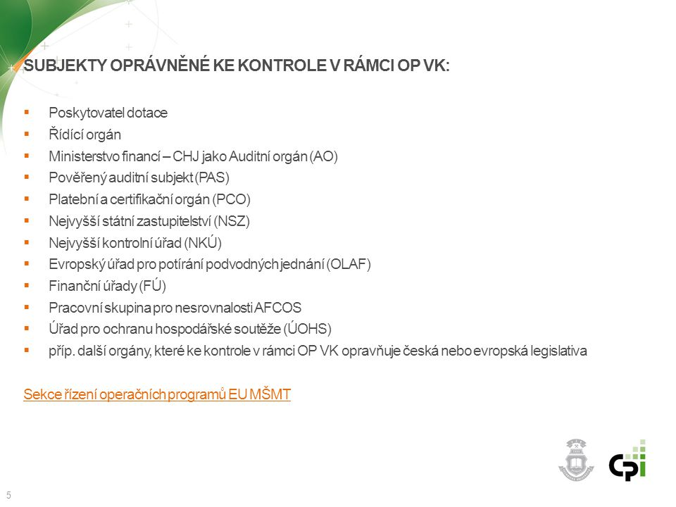 Subjekty oprávněné ke kontrole v rámci OP VK: