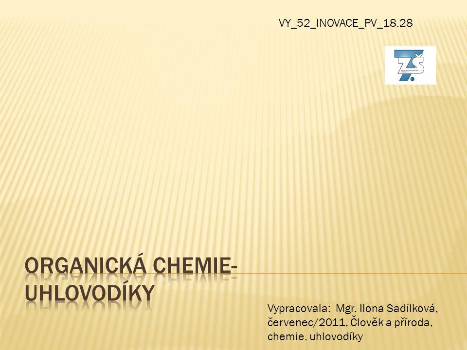 Organická chemie- uhlovodíky