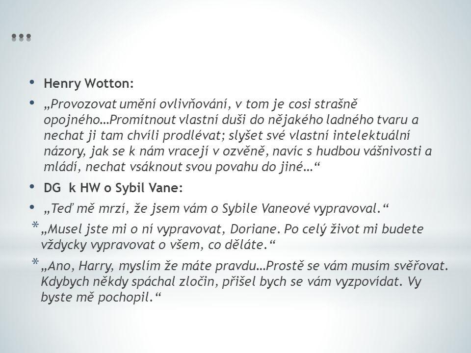 … Henry Wotton: