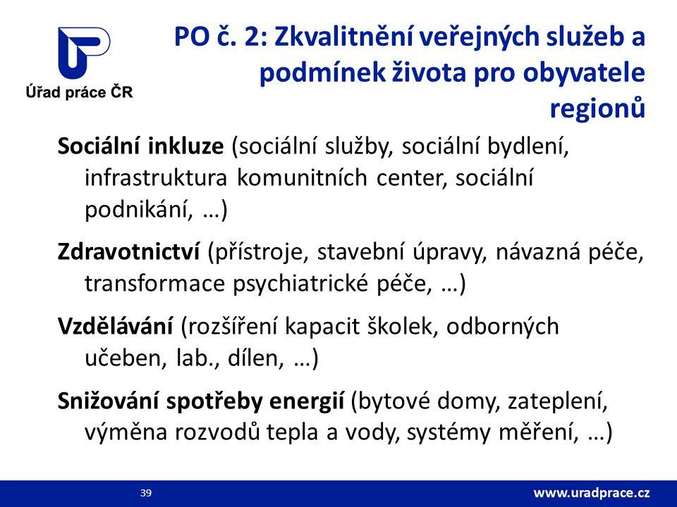 PO č. 2: Zkvalitnění veřejných služeb a podmínek života pro obyvatele regionů