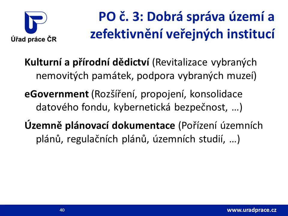 PO č. 3: Dobrá správa území a zefektivnění veřejných institucí