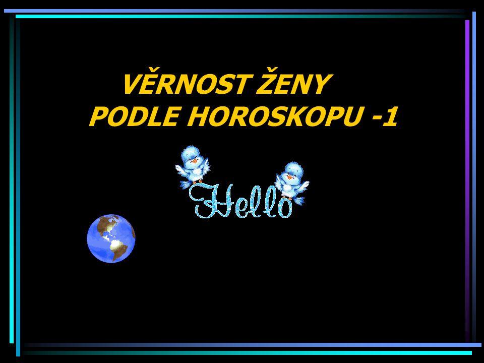 VĚRNOST ŽENY PODLE HOROSKOPU -1