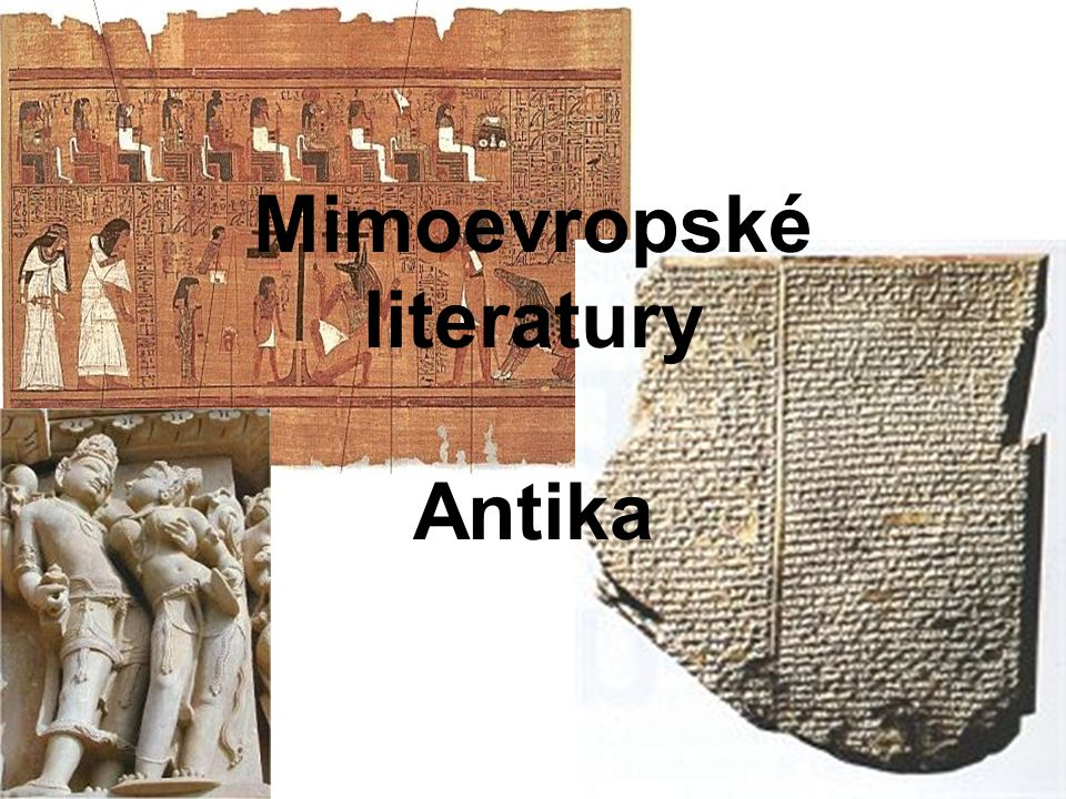 Mimoevropské literatury Antika