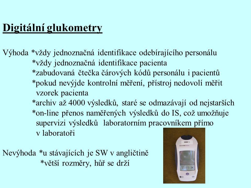 Digitální glukometry Výhoda