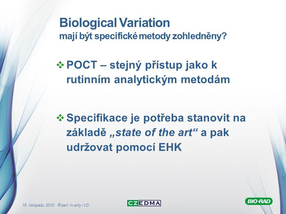 Biological Variation mají být specifické metody zohledněny