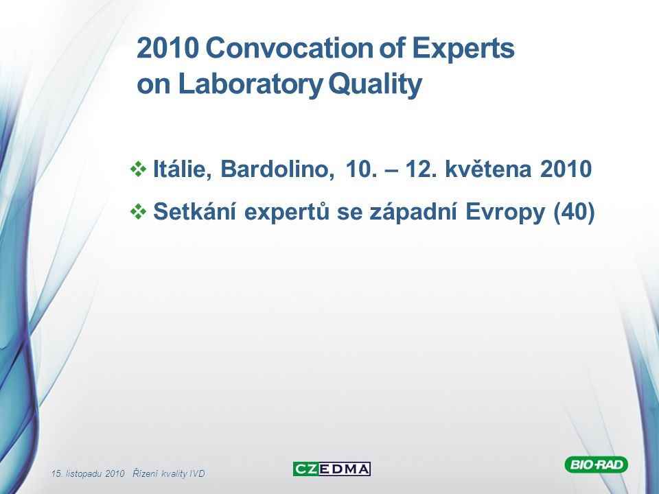 2010 Convocation of Experts on Laboratory Quality
