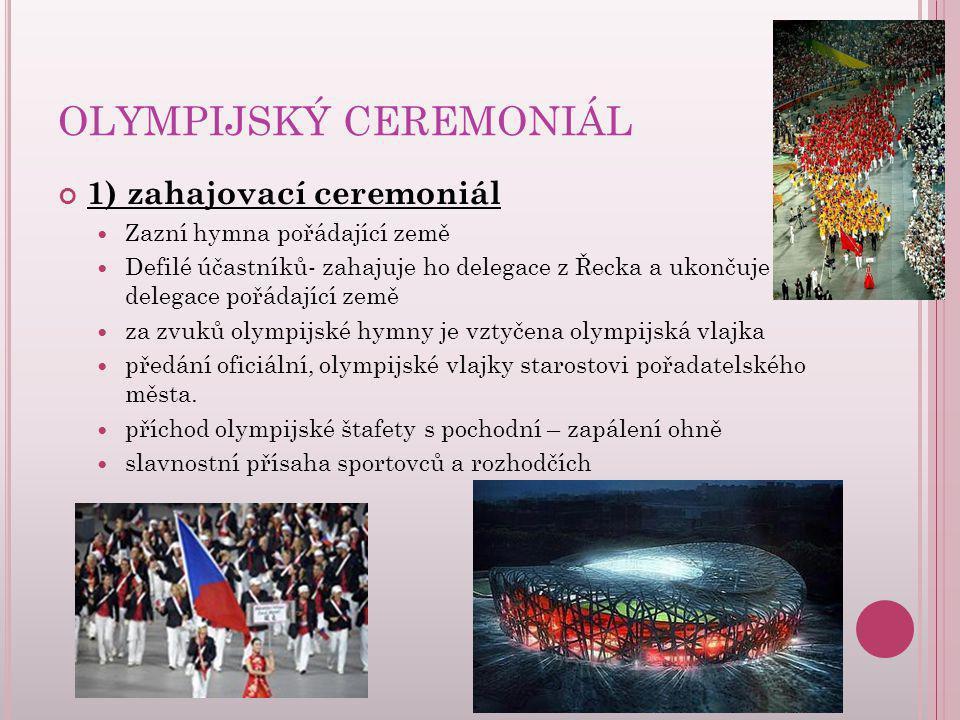 OLYMPIJSKÝ CEREMONIÁL
