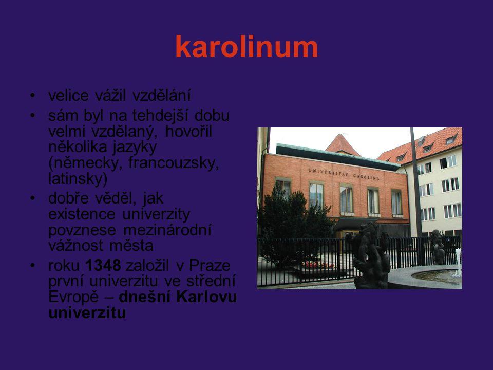 karolinum velice vážil vzdělání