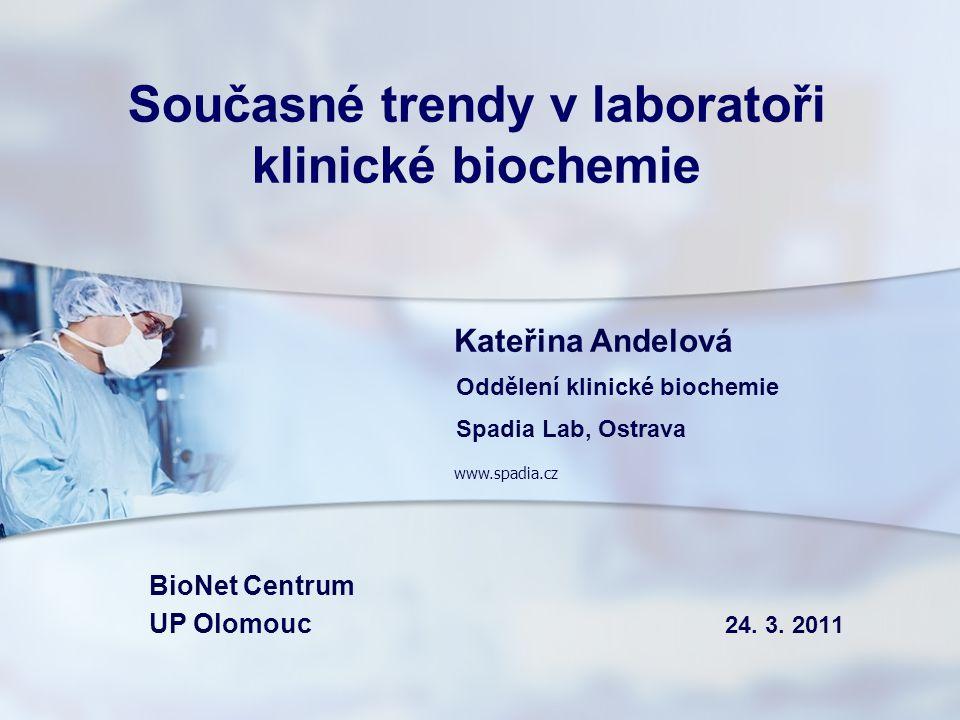 Současné trendy v laboratoři klinické biochemie