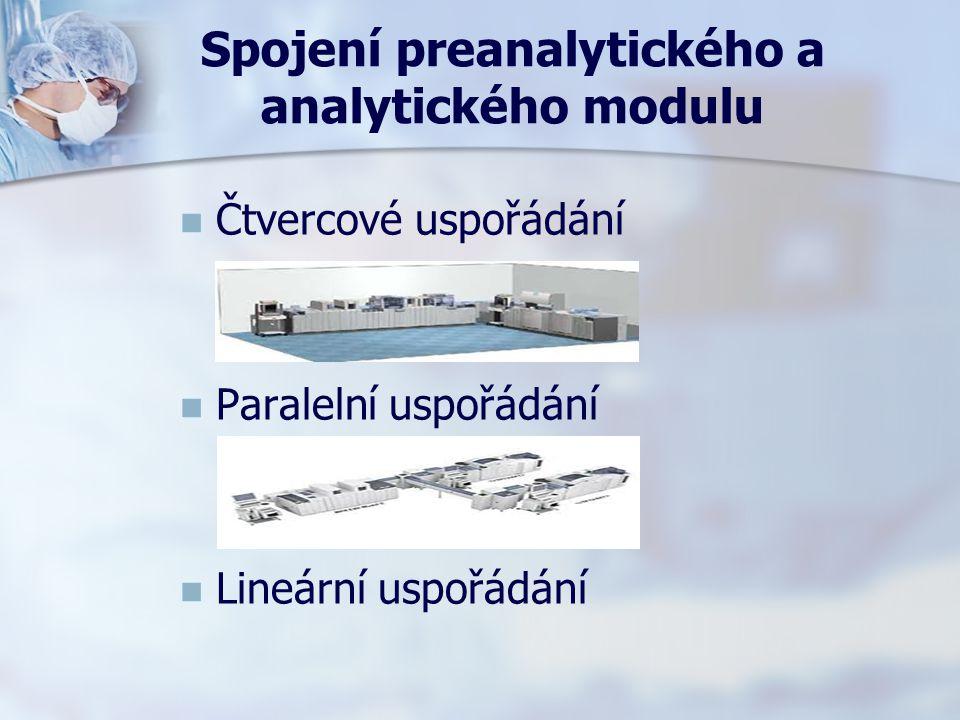 Spojení preanalytického a analytického modulu