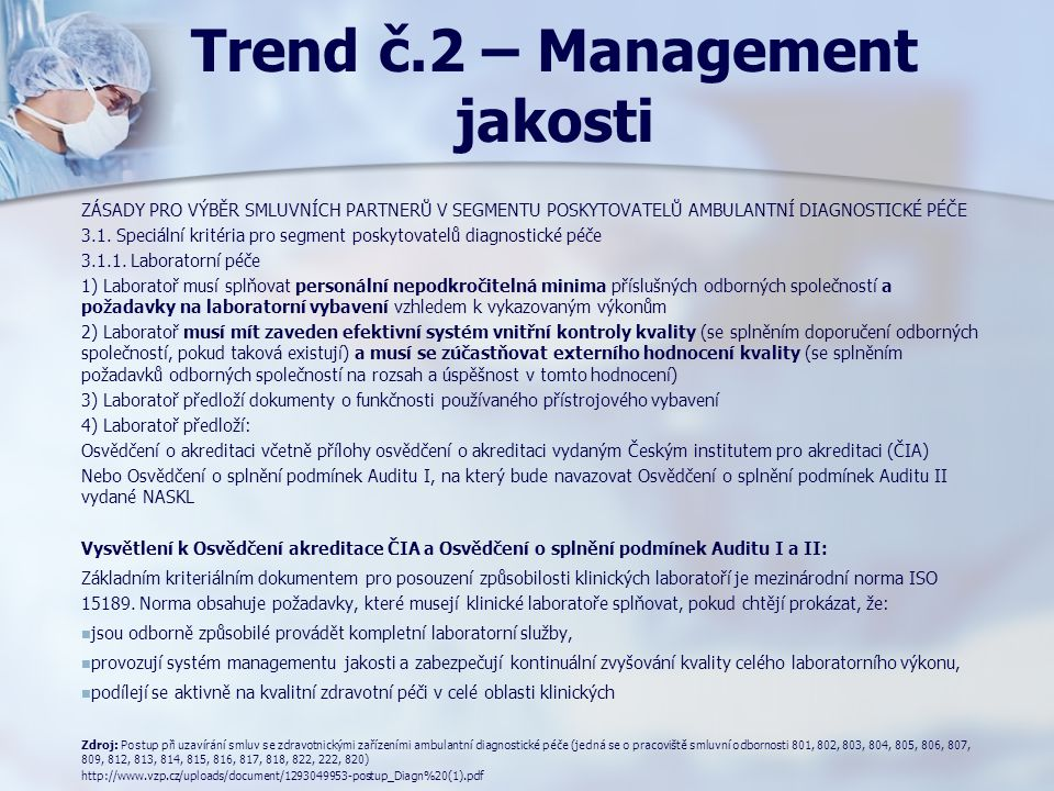 Trend č.2 – Management jakosti