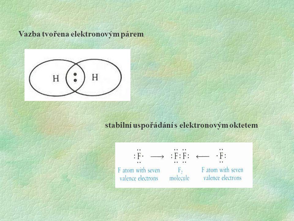 Vazba tvořena elektronovým párem