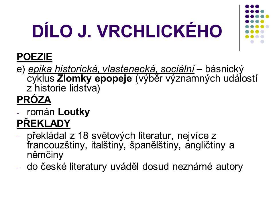 DÍLO J. VRCHLICKÉHO POEZIE