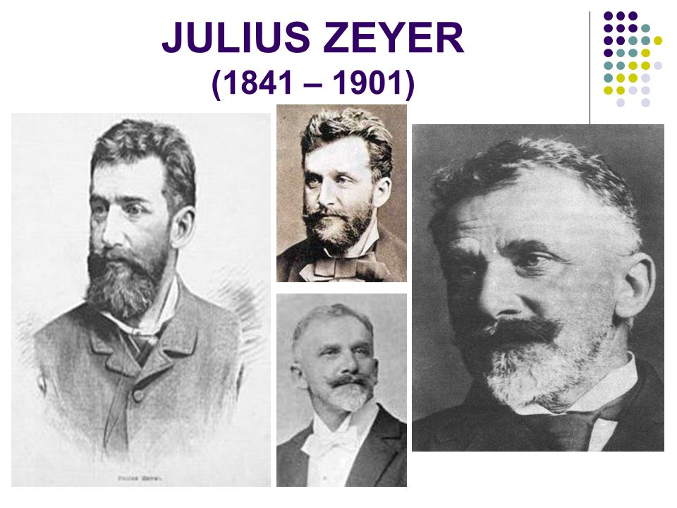 JULIUS ZEYER (1841 – 1901)