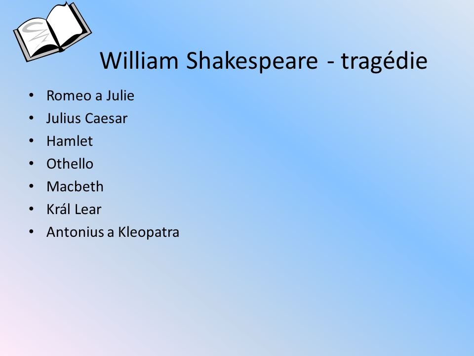 William Shakespeare - tragédie