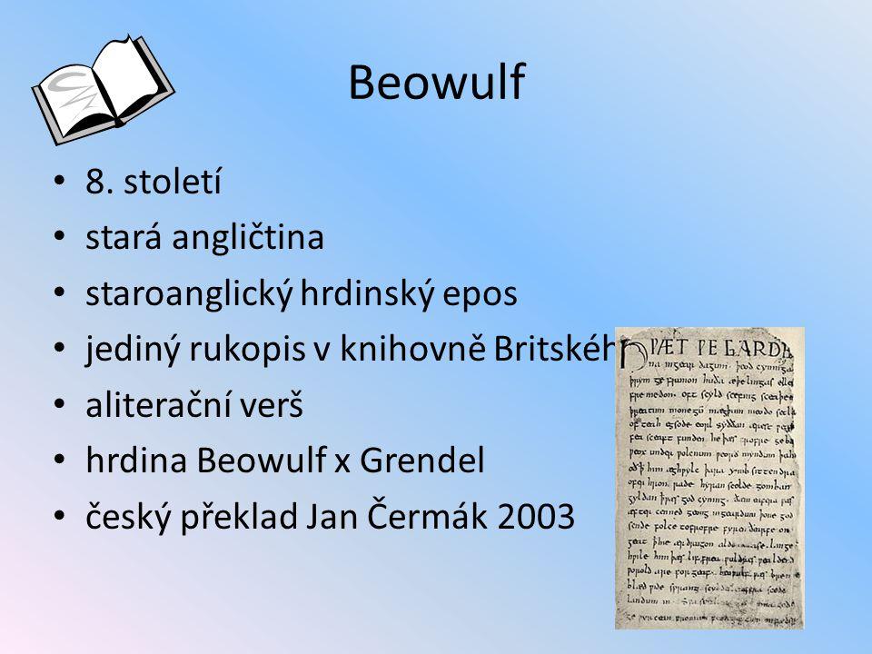 Beowulf 8. století stará angličtina staroanglický hrdinský epos