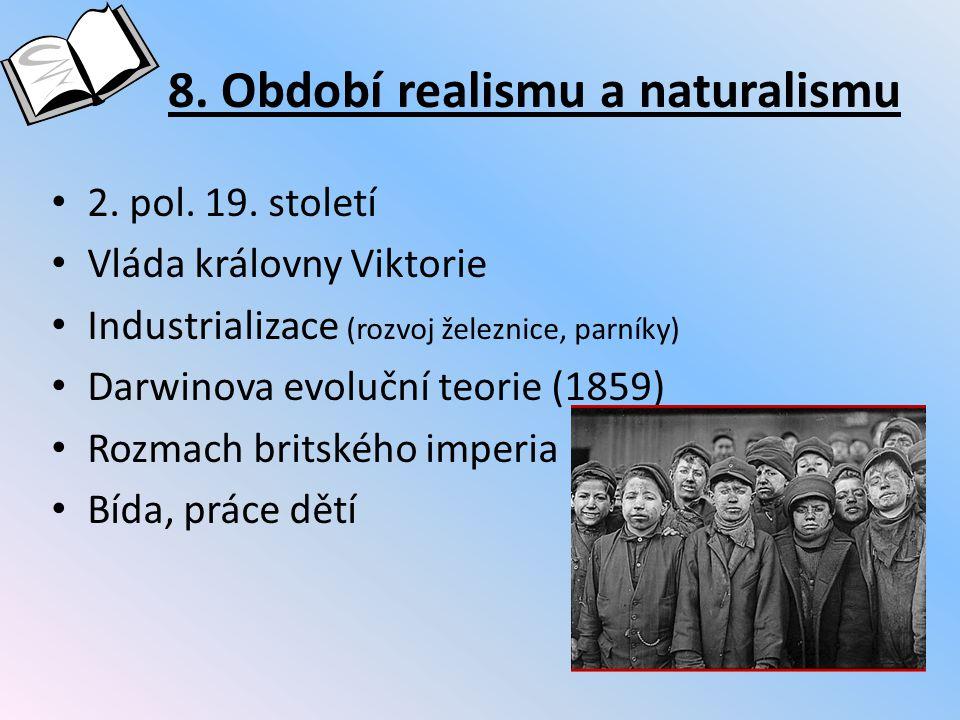 8. Období realismu a naturalismu