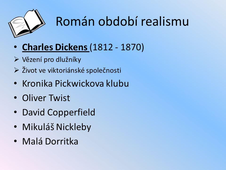 Román období realismu Charles Dickens (1812 - 1870)