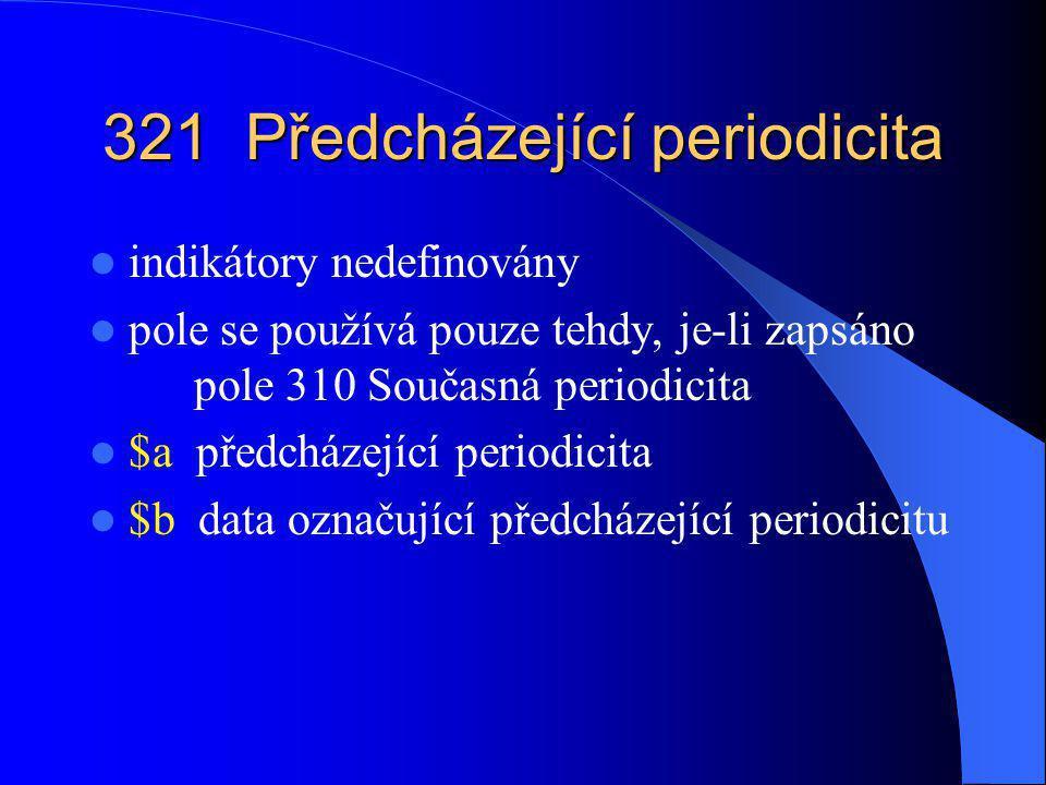 321 Předcházející periodicita