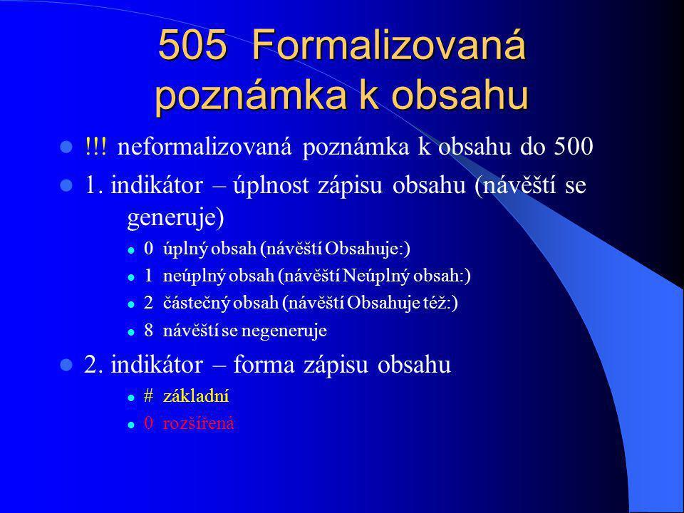 505 Formalizovaná poznámka k obsahu